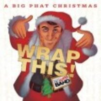 Wrap This! Gordon Goodwin's Big Phat Band with guitarist Andre Synowiec